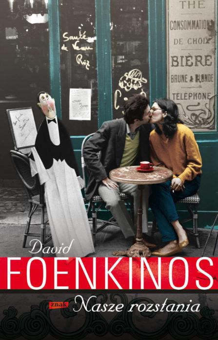 Foenkinos_Nasze rozstania_popr book me a cookie cytat cytaty blog kulinarny literacki ksiązkowy recenzja